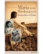 Maria von Wedemeyer - Bonhoeffers Verlobte