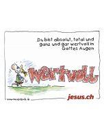 Postkarte Wertvoll A5 (Jesus.ch)