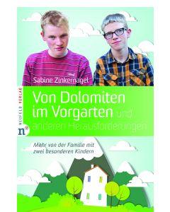 Von Dolomiten im Vorgarten und anderen Herausforderungen